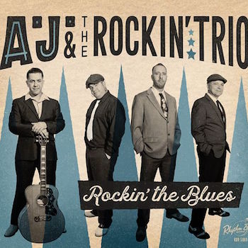 A.J. And The Roclin' Trio - Rockin' The Blues